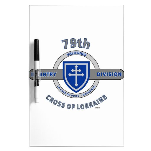 "79TH INFANTRY DIVISION ""CROSS OF LORRAINE"" DRY ERASE BOARD"