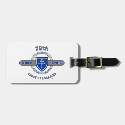 "79TH INFANTRY DIVISION ""CROSS OF LORRAINE"" LUGGAGE TAG"