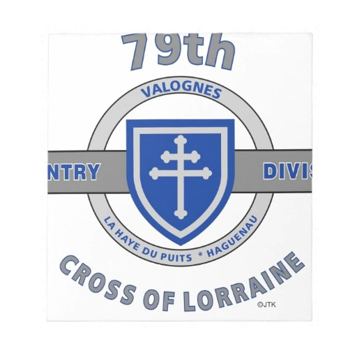 "79TH INFANTRY DIVISION ""CROSS OF LORRAINE"" SCRATCH PADS"