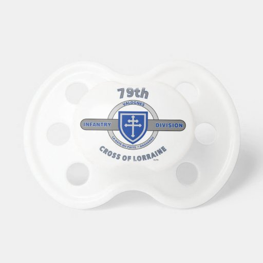 "79TH INFANTRY DIVISION ""CROSS OF LORRAINE"" BABY PACIFIER"