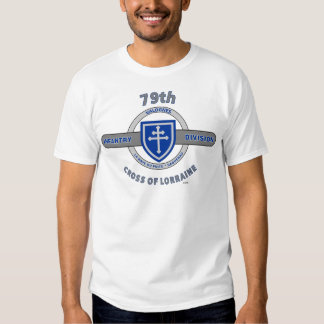 """79TH INFANTRY DIVISION """"CROSS OF LORRAINE"""" T-Shirt"""