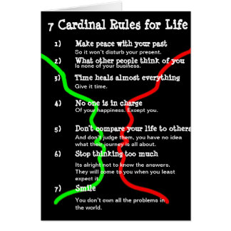 7 Cardinal Rules for LIFE Greeting Card