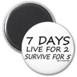 7 Days Fridge Magnet
