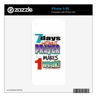 7 Days Without Prayer iPhone 4S Decals