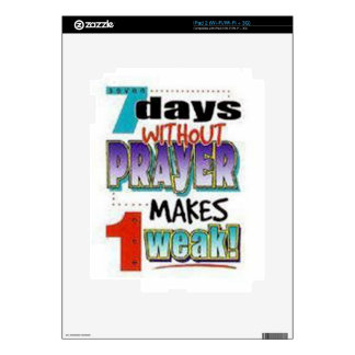 7 Days Without Prayer Skins For iPad 2