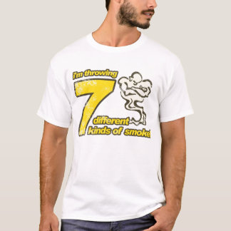 7 Kinds of Smoke T-Shirt