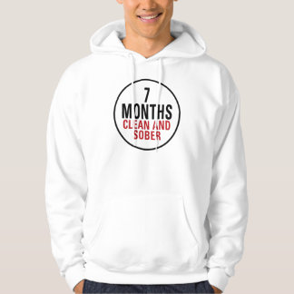 7 Months Clean and Sober Hoodie