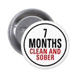 7 Months Clean and Sober Pins
