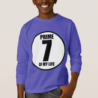 7 - prime of my life T-Shirt