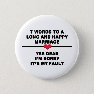 7 Words For A Long and Happy Marriage Button