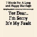 7 Words For A Long and Happy Marriage - Customized shirt