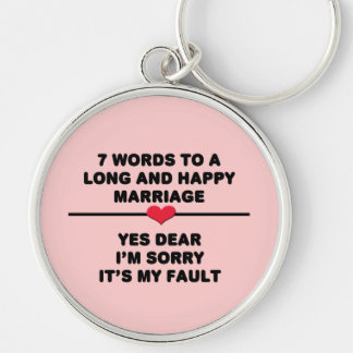 7 Words For A Long and Happy Marriage Keychain