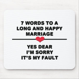 7 Words For A Long and Happy Marriage Mouse Pad