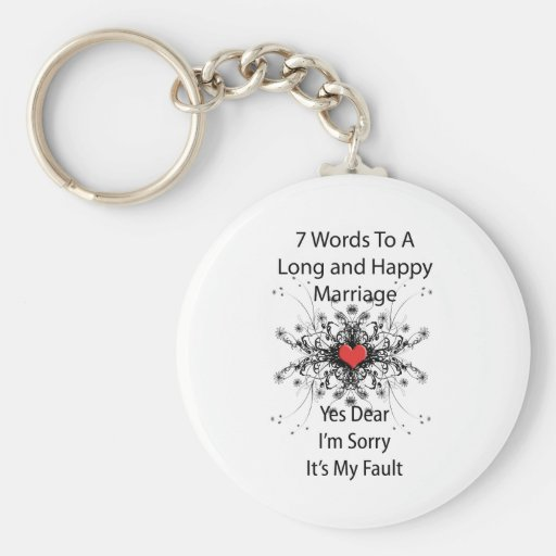 7 Words To A Long Marriage Basic Round Button Keychain