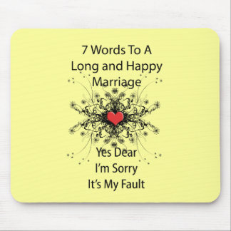 7 Words To A Long Marriage Mouse Pad
