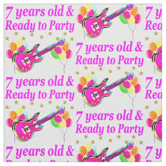 7 YEARS OLD AND READY TO PARTY 7 YR OLD ROCK STAR FABRIC