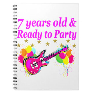7 YEARS OLD AND READY TO PARTY 7 YR OLD ROCK STAR SPIRAL NOTEBOOK