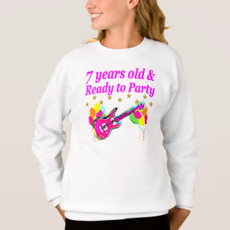 7 YEARS OLD AND READY TO PARTY 7 YR OLD ROCK STAR SWEATSHIRT