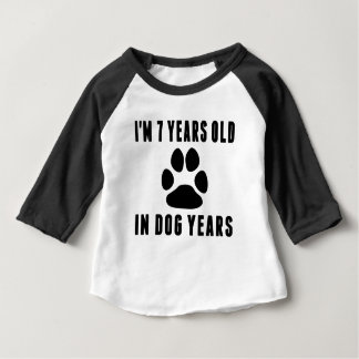 7 Years Old In Dog Years Baby T-Shirt