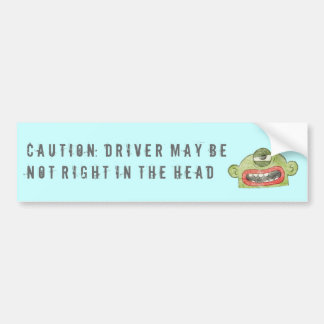 7B CAUTION: DRIVER NOT RIGHT BUMPER STICKER