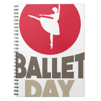 7th February - Ballet Day Spiral Notebook