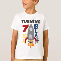 7th Rocket Birthday Shirt, Turning 7 Is A Blast T-Shirt