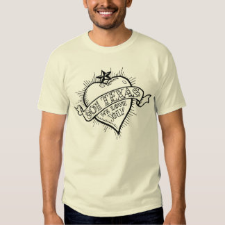 801 Texas, We Love You! T Shirt