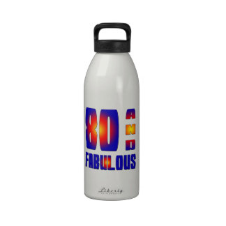80 And Fabulous Drinking Bottles