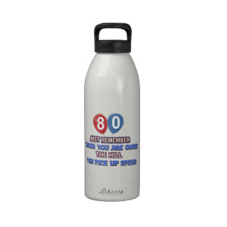 80 and over the hill birthday designs water bottle