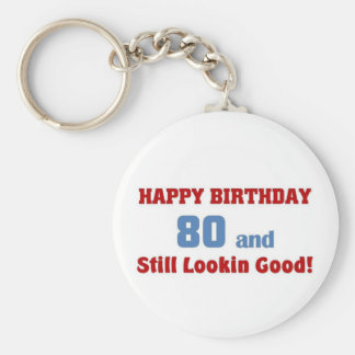 80 and still lookin good basic round button keychain