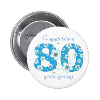 80 años del cumpleaños de botón joven de la enhora pin