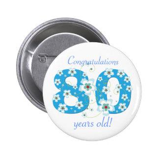 80 años del cumpleaños del botón de la enhorabuena pin