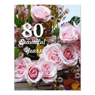 """¡80 años hermosos! - Fiesta de cumpleaños/rosas Invitación 4.25"""" X 5.5"""""""