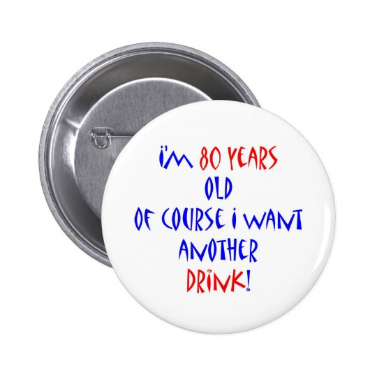 80 another drink button