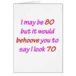 80 Behoove You Greeting Card