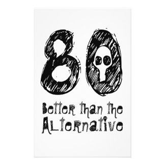 "80 Better Than Alternative 80th Funny Birthday Q80 5.5"" X 8.5"" Flyer"
