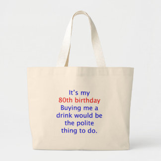 80 buy me a drink tote bag