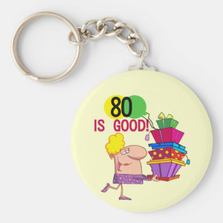 80 is Good Birthday Tshirts and Gifts Basic Round Button Keychain