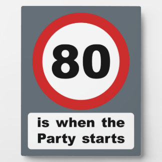 80 is when the Party Starts Plaque