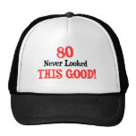 80 Never Looked This Good Hats