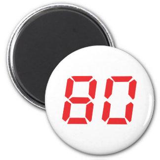 80 número digital del despertador de ochenta rojos imán redondo 5 cm