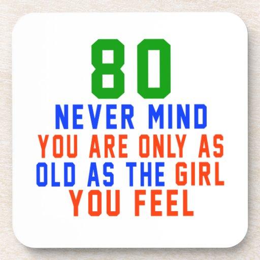 80 nunca importan de usted son solamente tan posavasos de bebida
