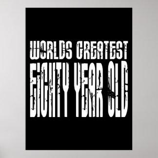 80.o Años más grandes del mundo del cumpleaños 80  Posters