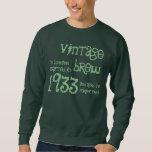 80.o Nombre 1933 del Brew del vintage del regalo Pull Over Sudadera