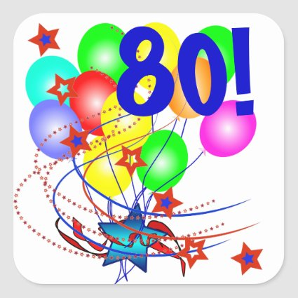 80! Or Any Age Birthday Balloons Stickers