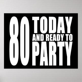 80.os cumpleaños divertidos: 80 hoy y aliste para  poster