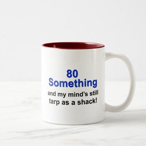 80 Something... Mug