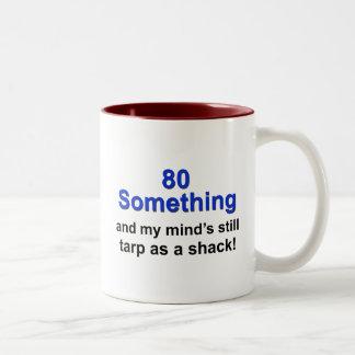 80 Something... Two-Tone Coffee Mug