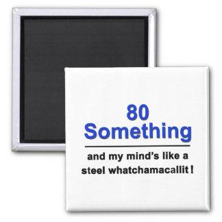 80 Whatchamacallit Magnet