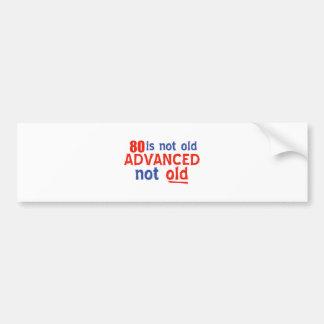 80 year old birthday designs bumper sticker